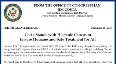 Costa Stands with Hispanic Caucus to Ensure Humane and Safe Treatment for All